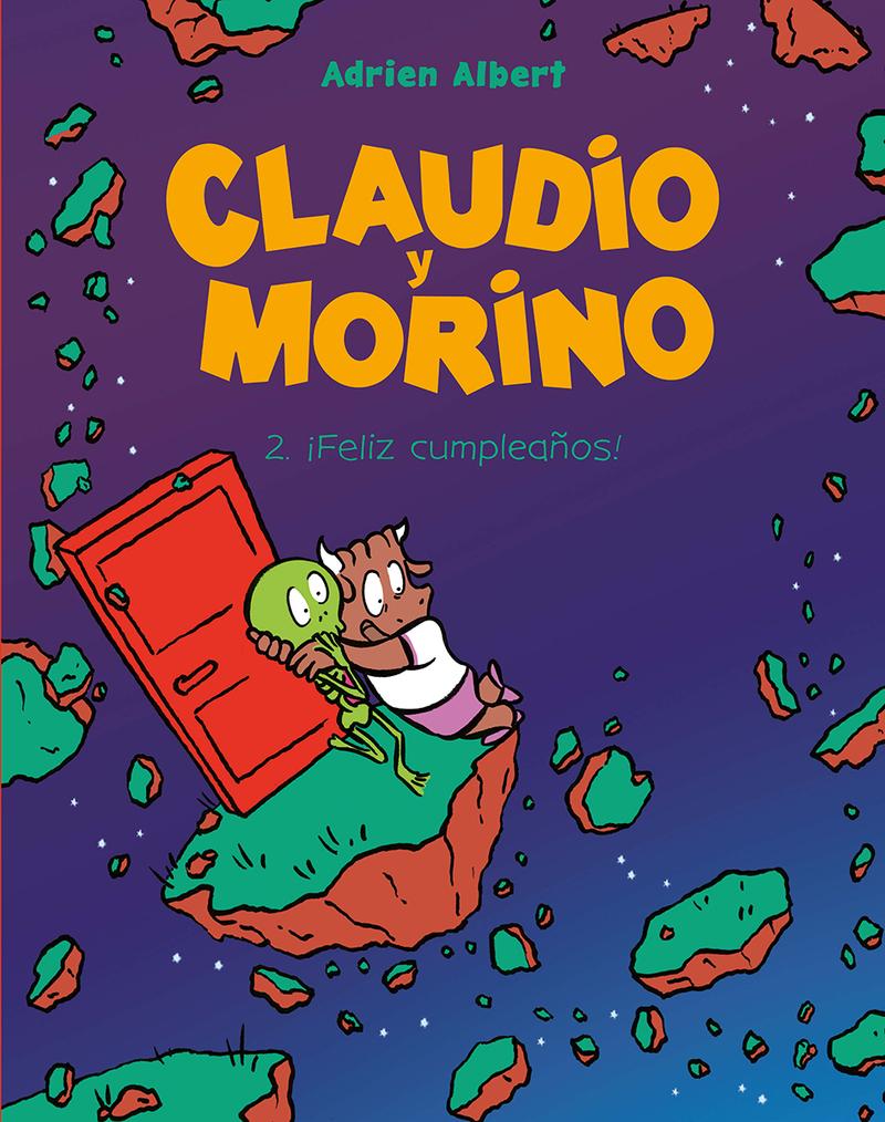 CLAUDIO Y MORINO 2. ¡FELIZ CUMPLEAÑOS: portada