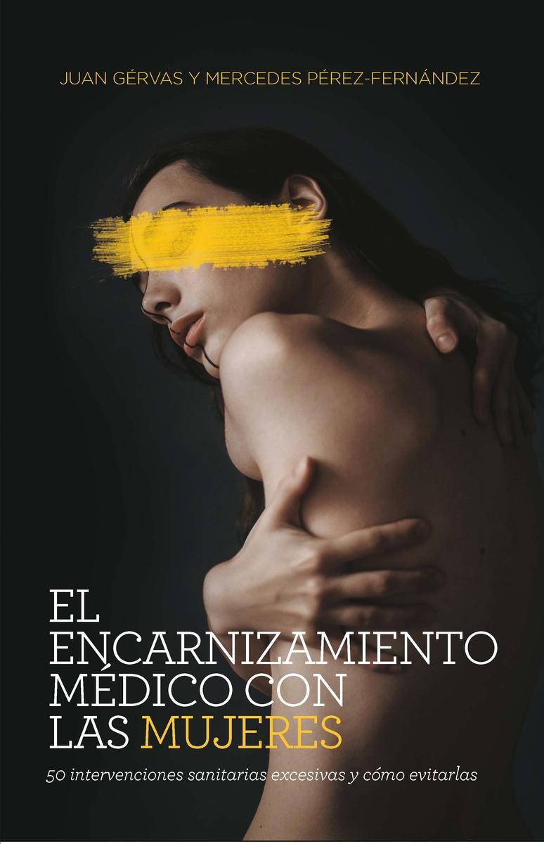El encarnizamiento médico con las mujeres (NE): portada
