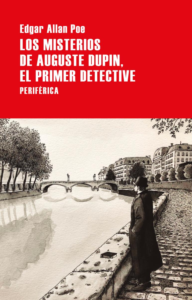 Los misterios de Auguste Dupin, el primer detective: portada