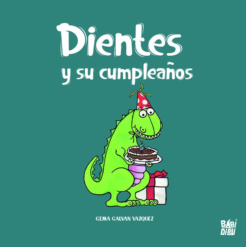 Dientes y su cumpleaños: portada