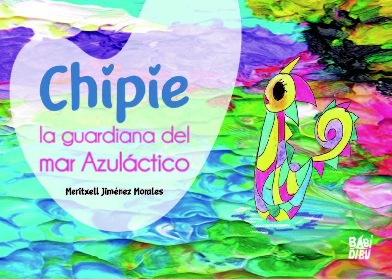 Chipie, la guardiana del mar Azuláctico: portada