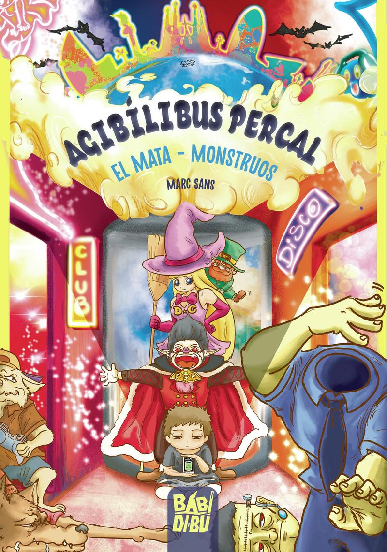 Agibílibus Percal, el Mata - Monstruos: portada