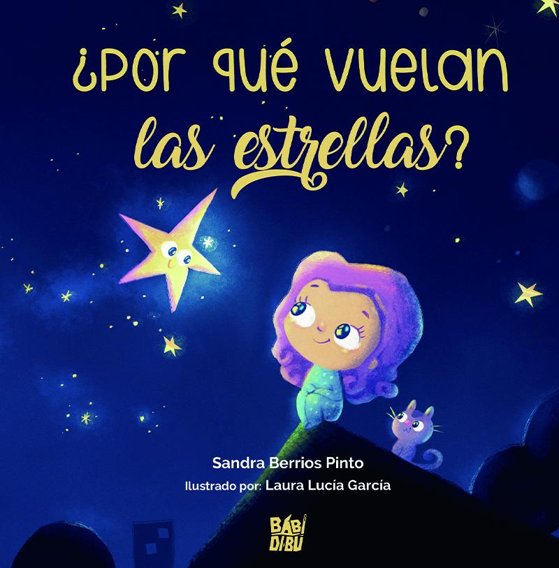 Por qué vuelan las estrellas: portada