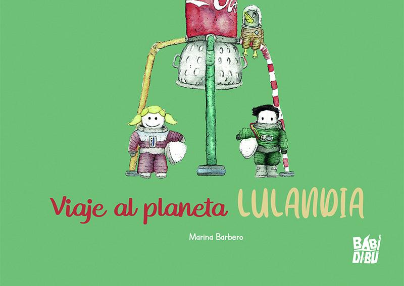 Viaje al planeta Lulandia: portada