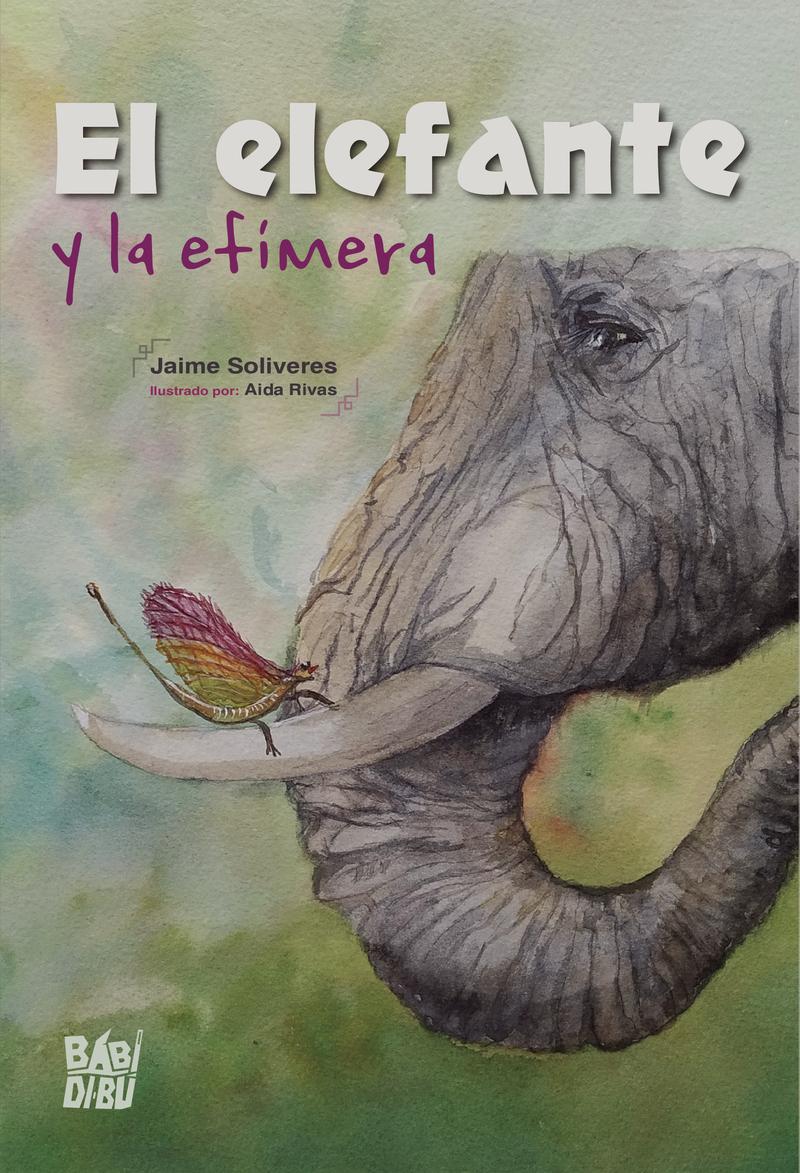 El elefante y la efímera: portada