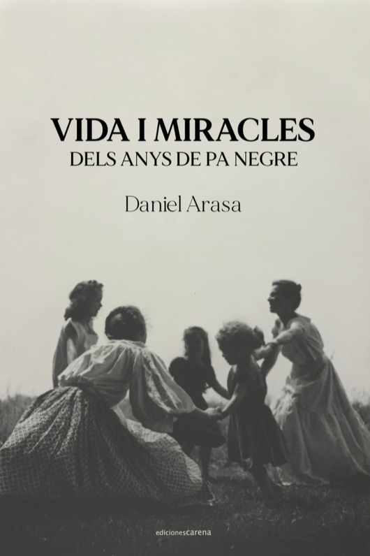 Vida i miracles dels anys de pa negre: portada