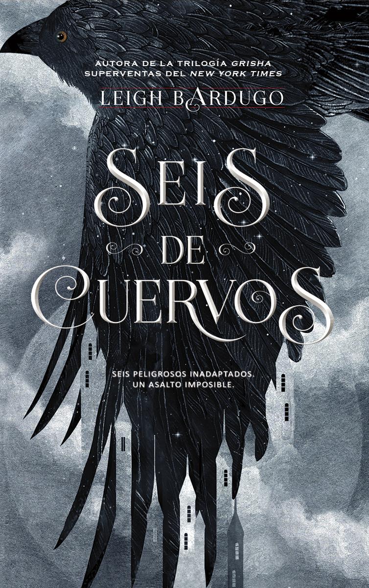 SEIS DE CUERVOS (RÚSTICA): portada