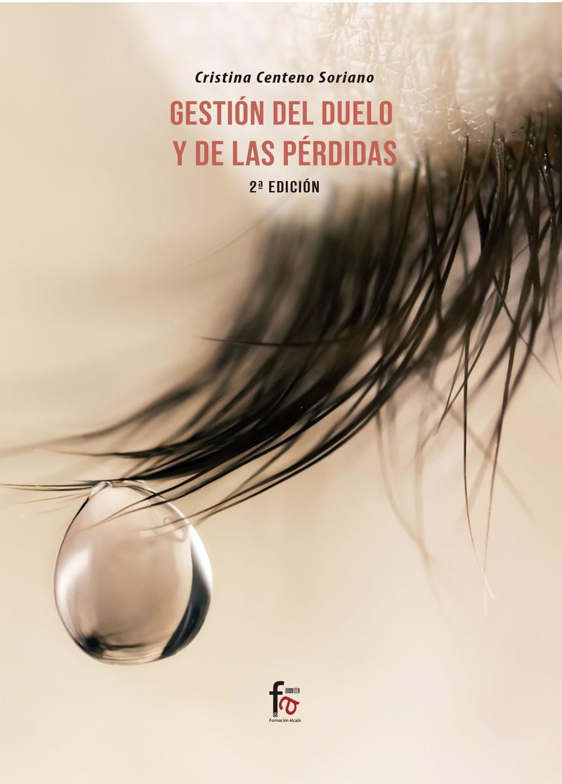 GESTIÓN DEL DUELO Y LAS PÉRDIDAS- 2ª EDICIÓN: portada