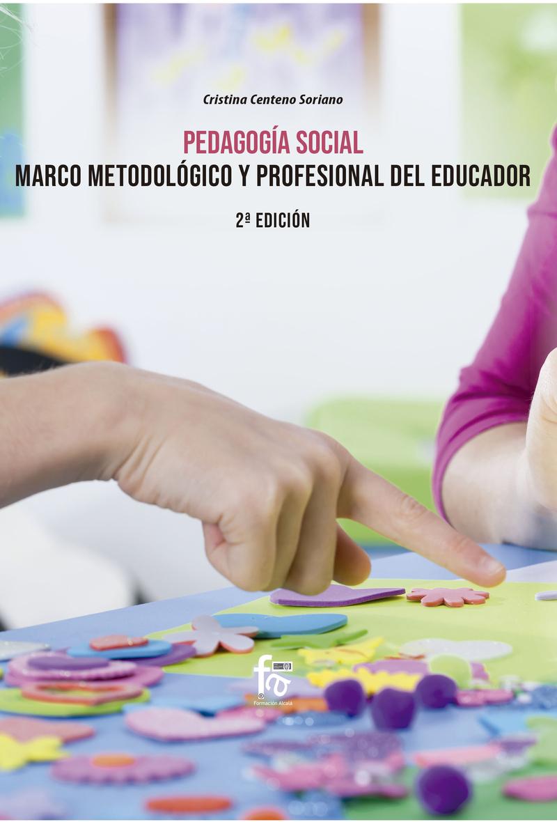 PEDAGOGÍA SOCIAL.MARCO METODOLÓGICO Y  PROFESIONAL: portada
