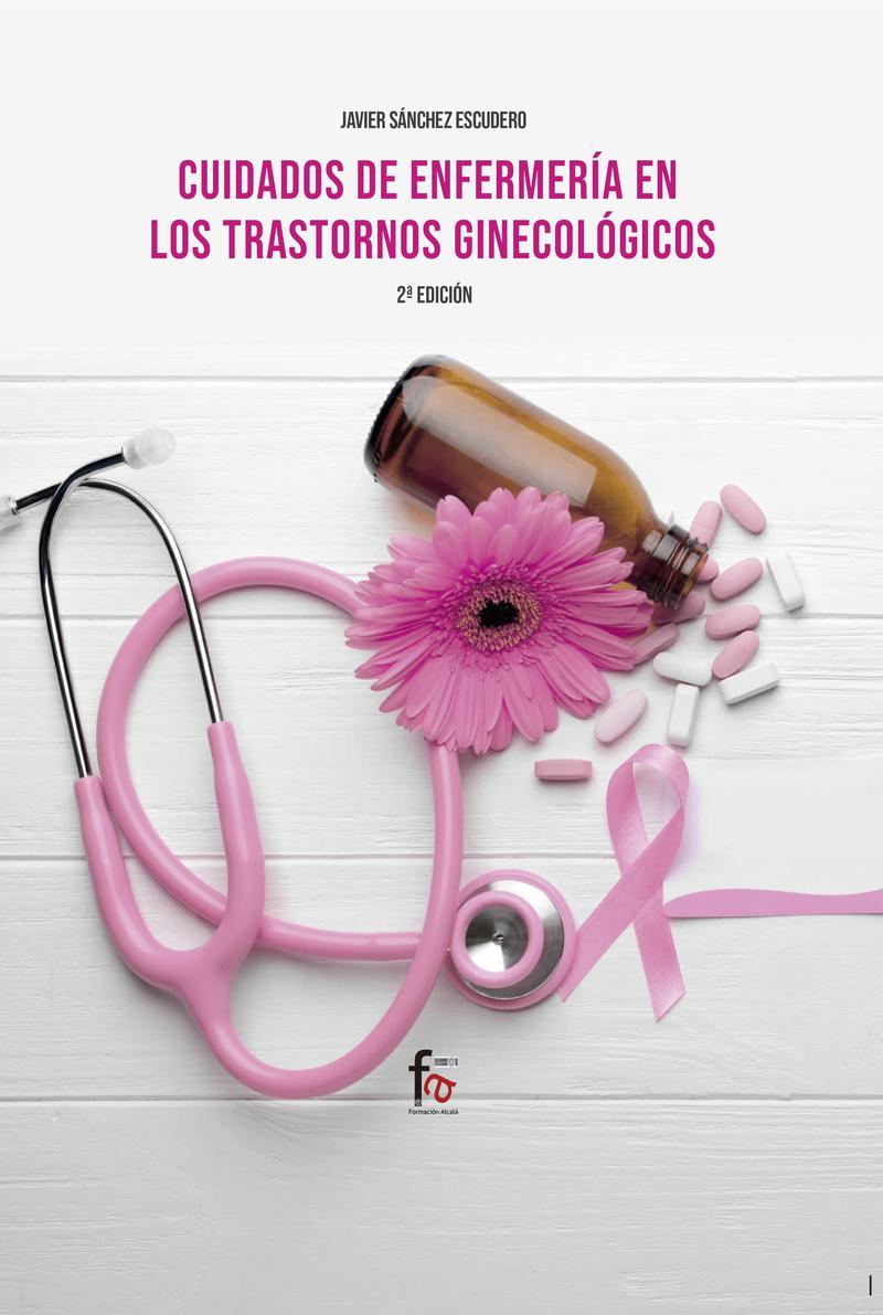 CUIDADOS DE ENFERMERÍA EN LOS  TRANSTORNOS GINECOLÓGICOS-2ed: portada