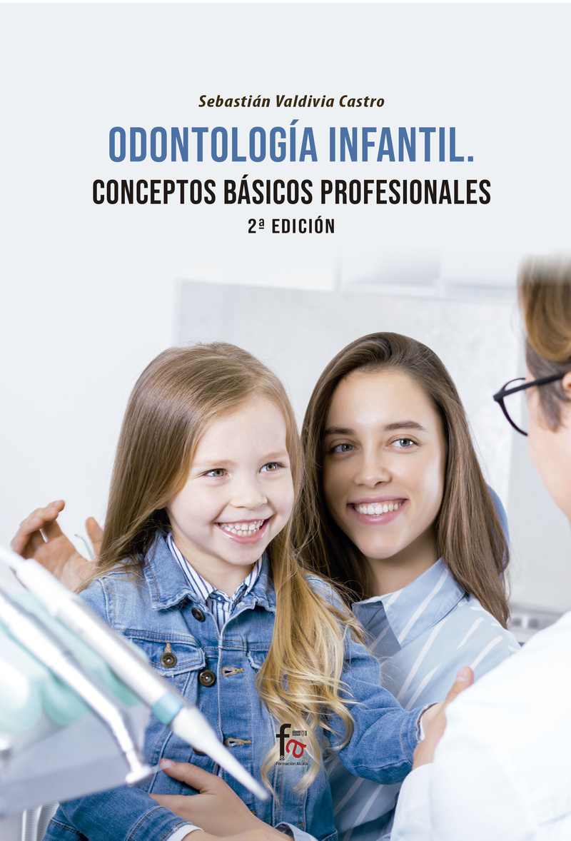 ODONTOLOGÍA INFANTIL:  CONCEPTOS BÁSICOS PROFESIONALES-2 EDI: portada