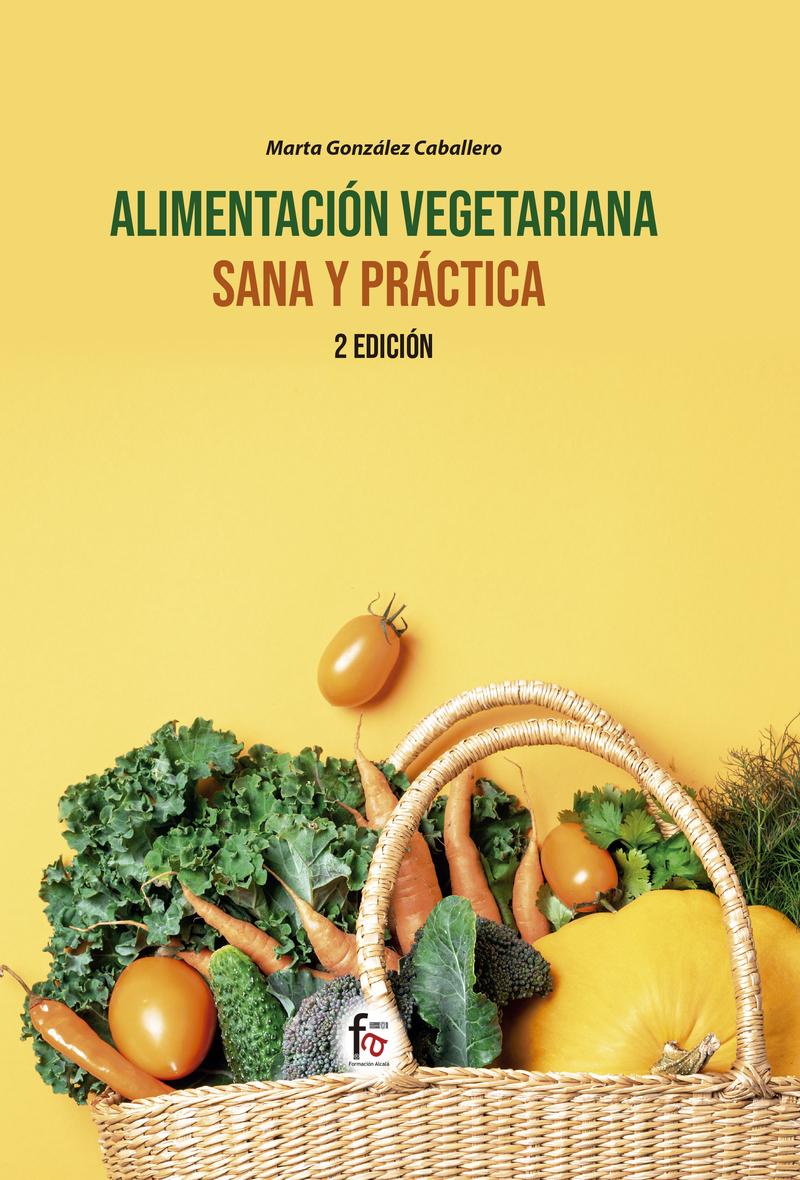 ALIMENTACIÓN VEGETARIANA SANA Y PRÁCTICA-2ª edición: portada