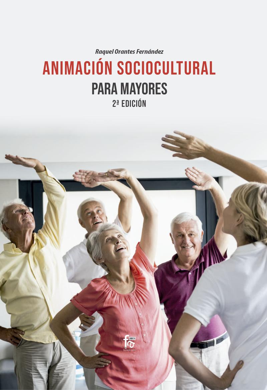 ANIMACIÓN SOCIOCULTURAL PARA MAYORES 2ª EDICIÓN: portada