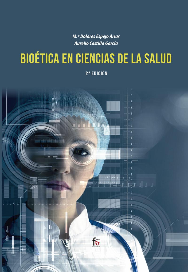 BIOETICA EN  CIENCIAS DE LA SALUD-2 EDICIÓN: portada