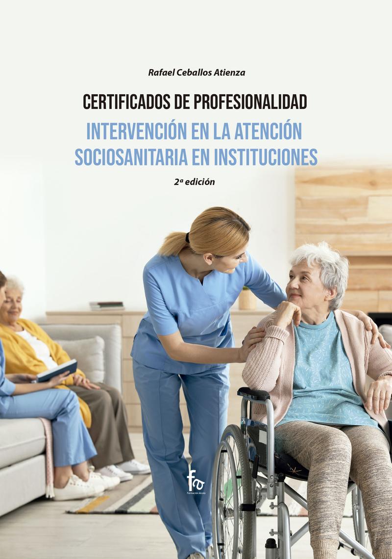 INTERVENCIÓN EN LA ATENCIÓN SOCIOSANITARIA  EN INSTITUCIONES: portada