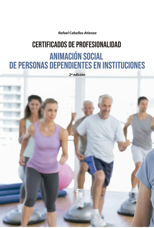 ANIMACIÓN SOCIAL DE PERSONAS DEPENDIENTES EN INSTITUCIONES.: portada