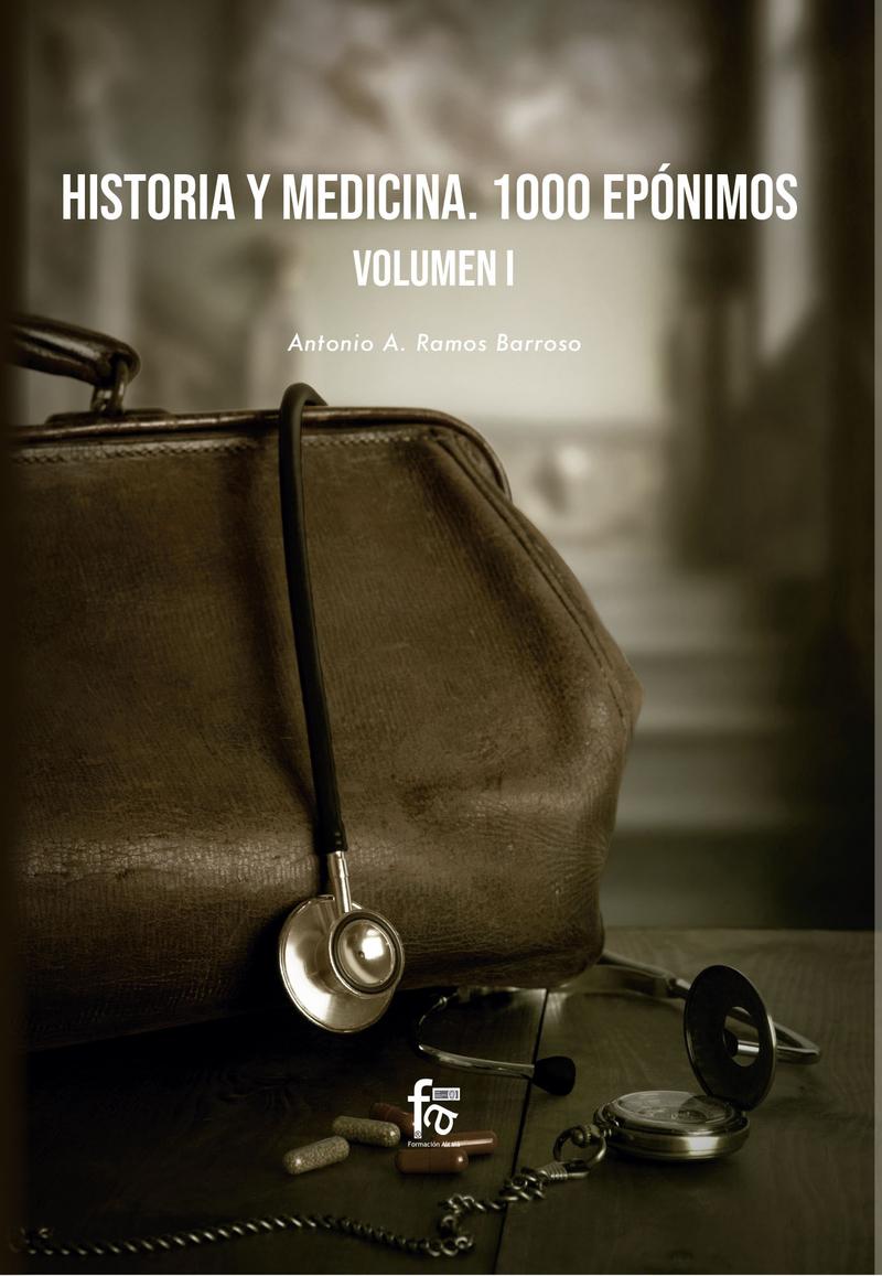 HISTORIA  Y MEDICINA. 1000 EPÓNIMOS VOLUMEN 1: portada