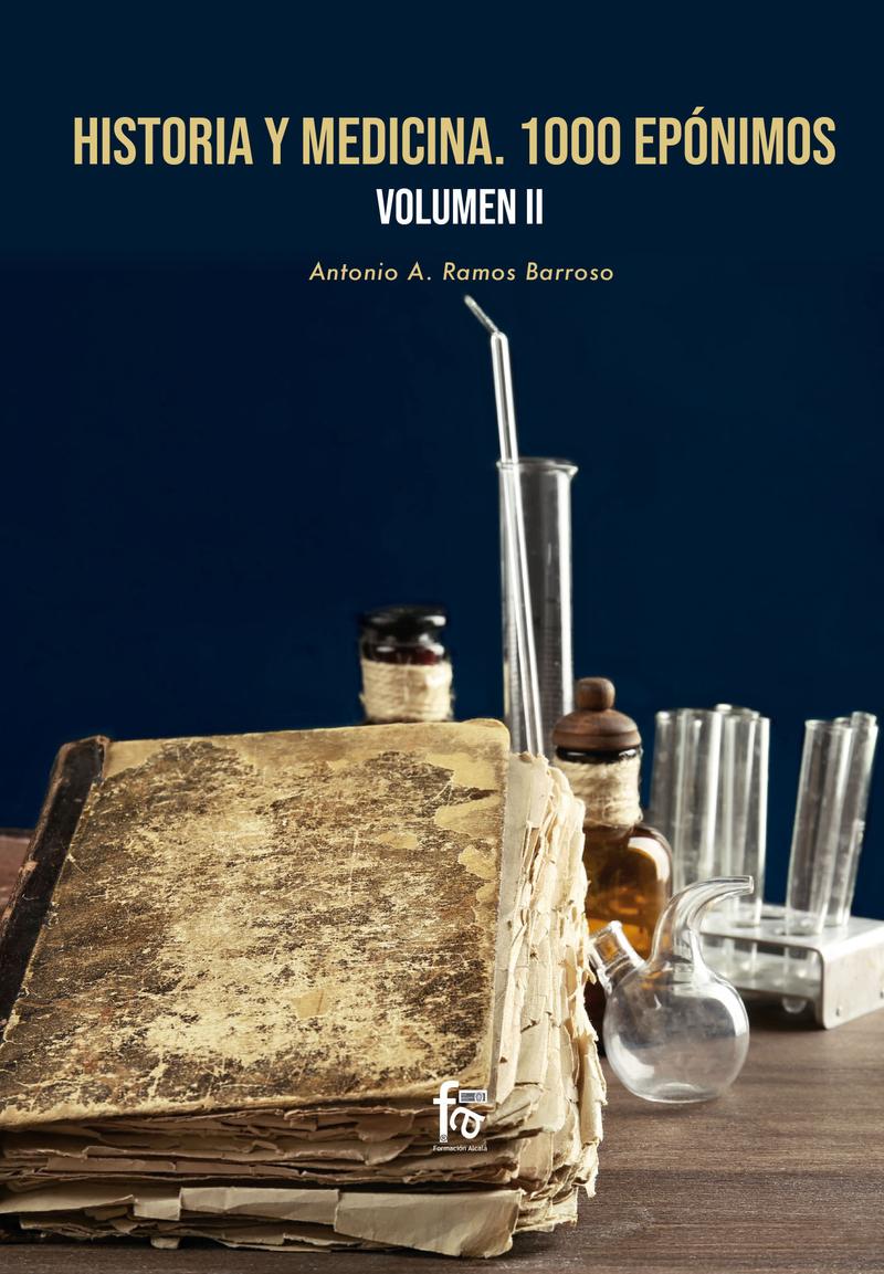 HISTORIA  Y MEDICINA. 1000 EPÓNIMOS VOLUMEN 2: portada
