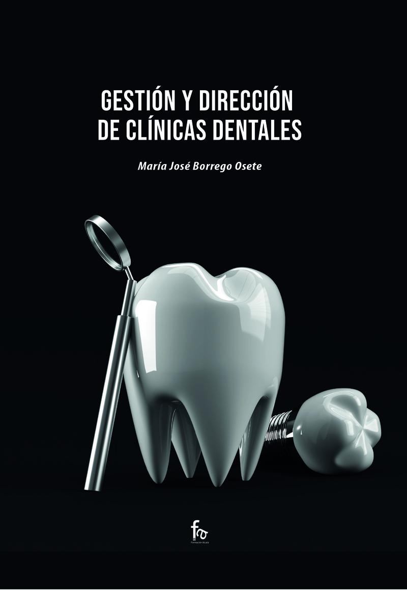 GESTIÓN Y DIRECCIÓN DE CLÍNICAS DENTALES: portada