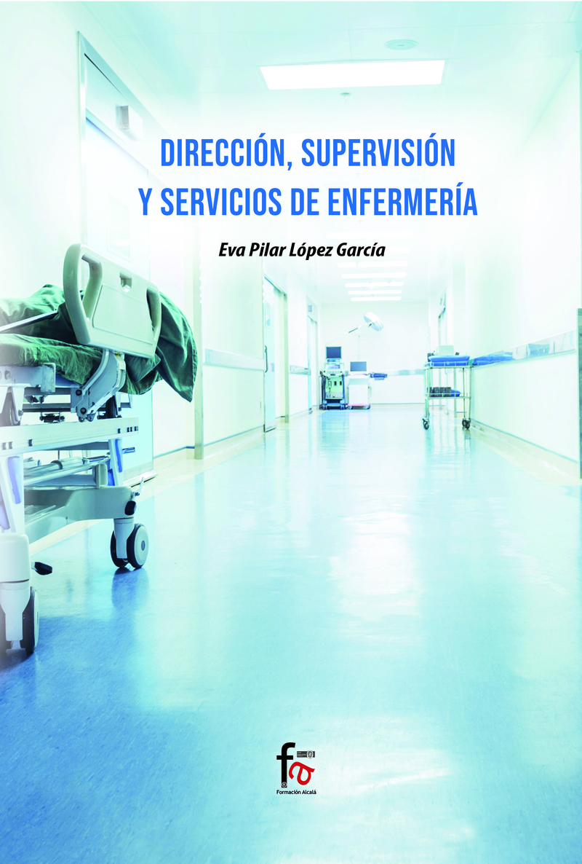 DIRECCIÓN, SUPERVISIÓN Y SERVICIOS DE ENFERMERÍA: portada