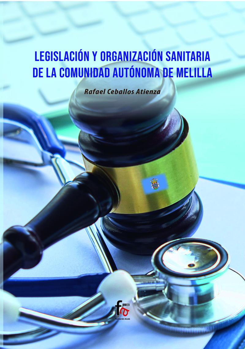 LEGISLACIÓN Y ORGANIZACIÓN SANITARIA DE LA: portada