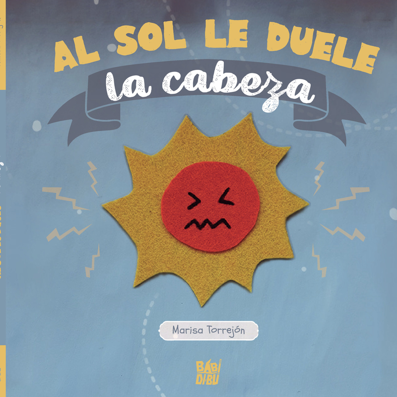 Al sol le duele la cabeza: portada