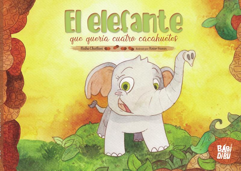 El elefante que quería cuatro cacahuetes: portada