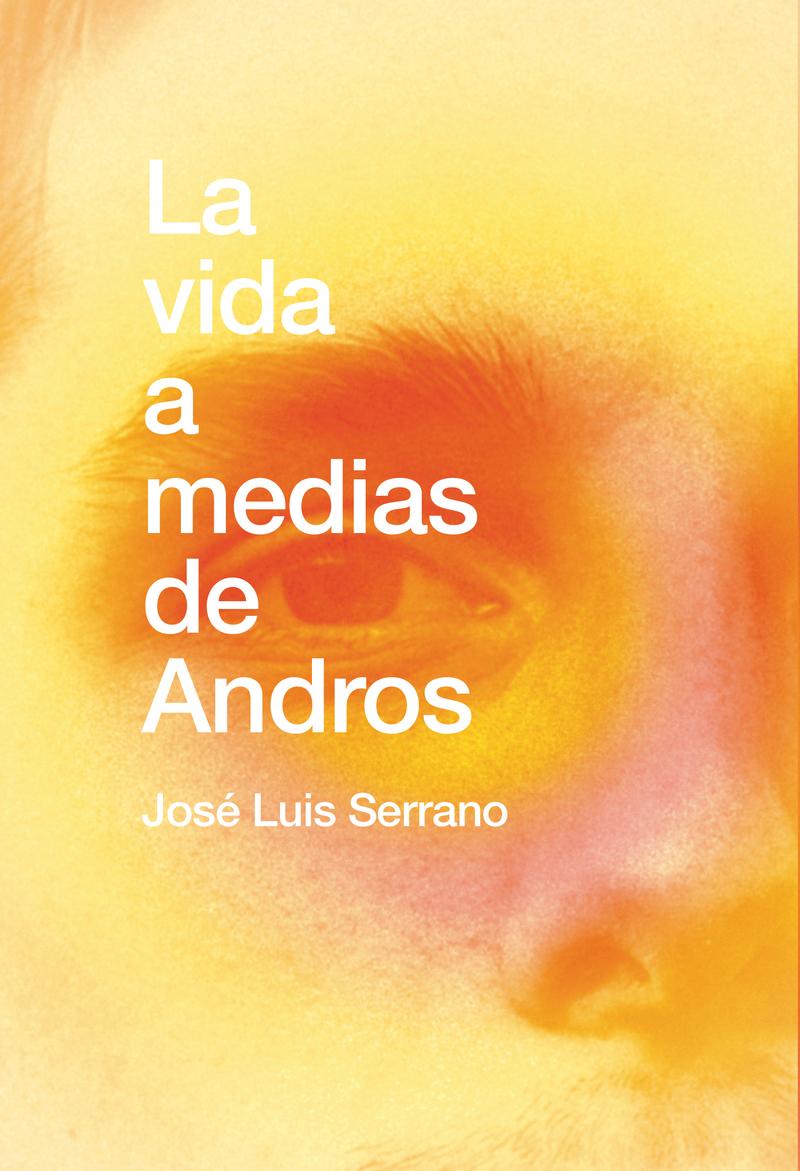 La vida a medias de Andros: portada