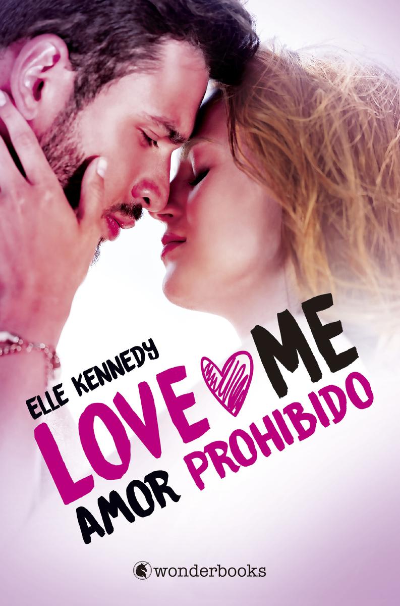 Amor prohibido (Serie Love Me 1): portada