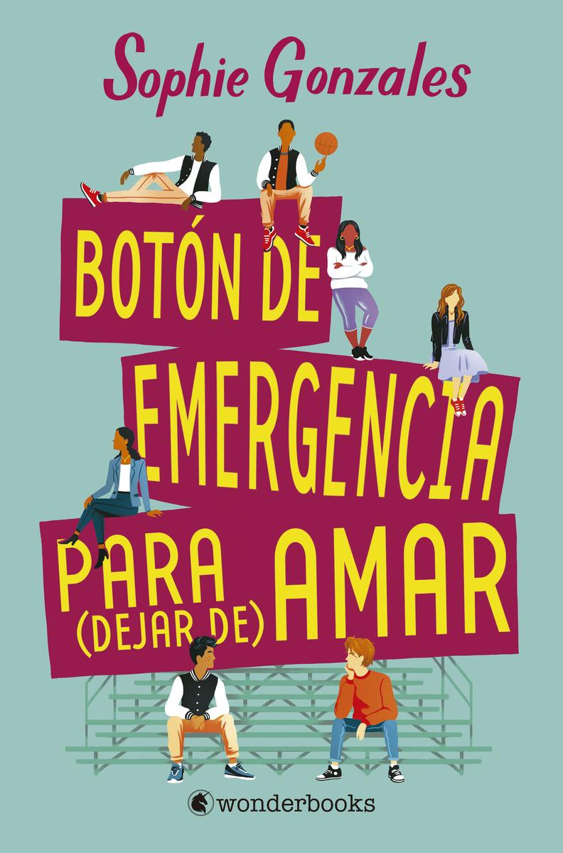 Botón de emergencia para (dejar de) amar: portada