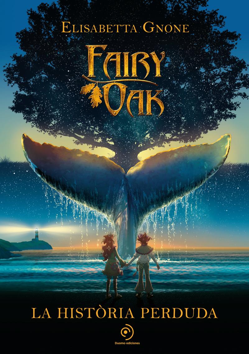 Fairy Oak. La història perduda: portada