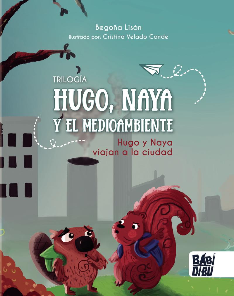 Hugo y Naya viajan a la ciudad: portada
