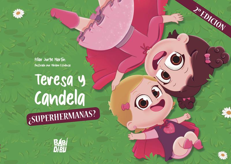 Teresa y Candela, ¿superhermanas?: portada