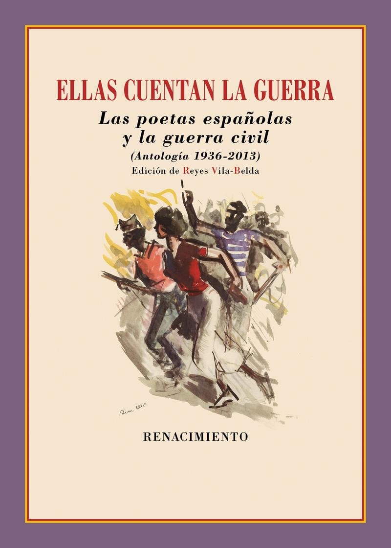 Ellas cuentan la guerra. Poetas españolas y la guerra civil: portada