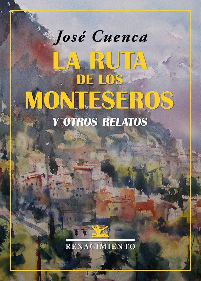 La ruta de los monteseros y otros relatos: portada