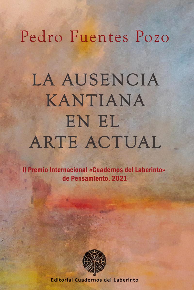 La ausencia kantiana en el arte actual: portada