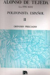 ALONSO DE TEJEDA POLIFONISTA ESPAñOL VOL II: portada