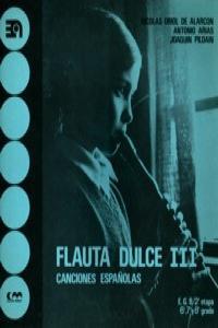 FLAUTA DULCE III CANCIONES ESPAñOLAS: portada