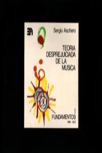 TEORIA DESPREJUICIADA DE LA MUSICA: portada