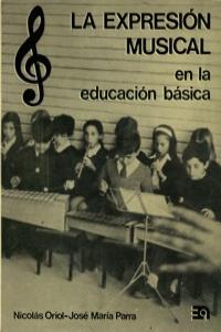 EXPRESION MUSICAL EN LA EDUCACION BASICA,LA: portada