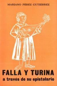 FALLA Y TURINA A TRAVES DE SU EPISTOLARIO: portada