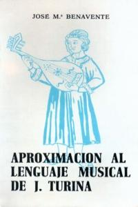 APROXIMACION AL LENGUAJE MUSICAL DE J.TURINA: portada