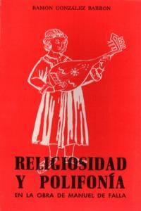RELIGIOSIDAD Y POLIFONIA EN LA OBRA DE MANUEL DE FALLA: portada