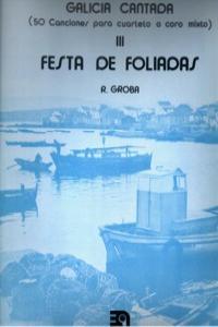 FESTAS DE FOLIADAS III GALICIA CANTADA: portada