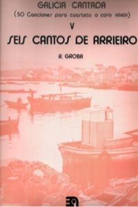 SEIS CANTOS DE ARRIERO V.GALICIA CANTADA: portada