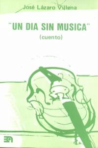 UN DIA SIN MUSICA: portada
