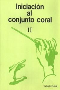 INICIACION AL CONJUNTO CORAL II: portada