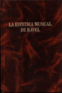 ESTETICA MUSICAL DE RAVEL,LA: portada