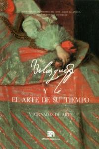 VELAZQUEZ Y EL ARTE DE SU TIEMPO - V JORNADAS DEL ARTE: portada