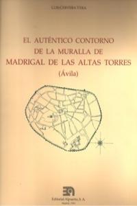 AUTENTICO CONTORNO DE LA MURALLA DE MADRIGAL,EL: portada